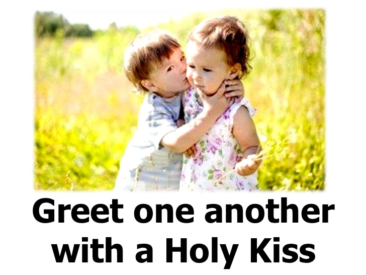 how to give a holy kiss