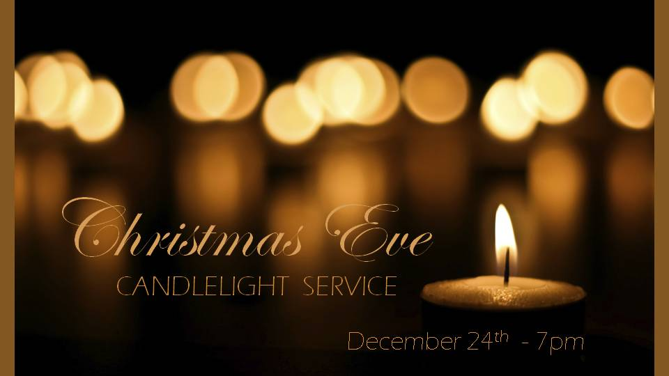 Christmas Eve Candlelight Service on Dec 24 at 7 pm